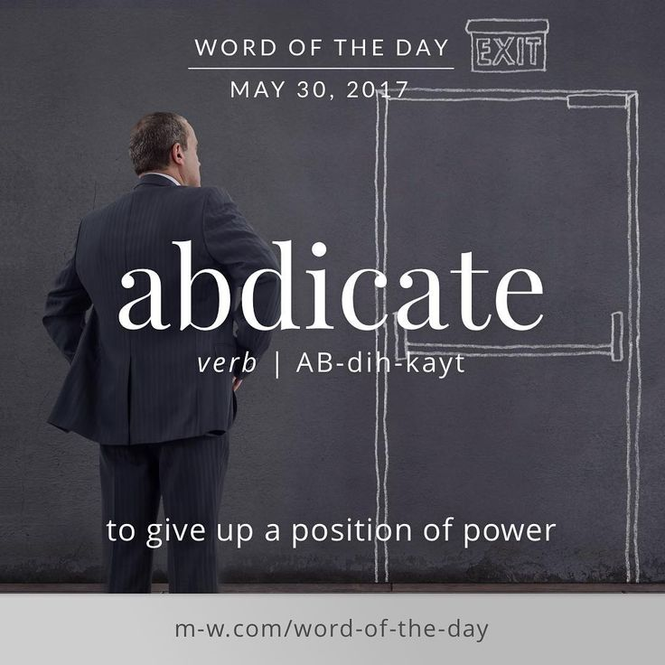 abdicate- #merriamwebster #dictionary #language