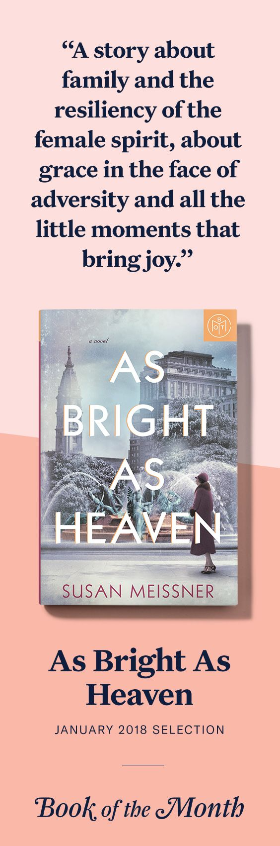 """As Bright As Heaven"" is one of the best books of January 2018. Head to bookofthemonth.com to learn more and try your first month for just $14.99."