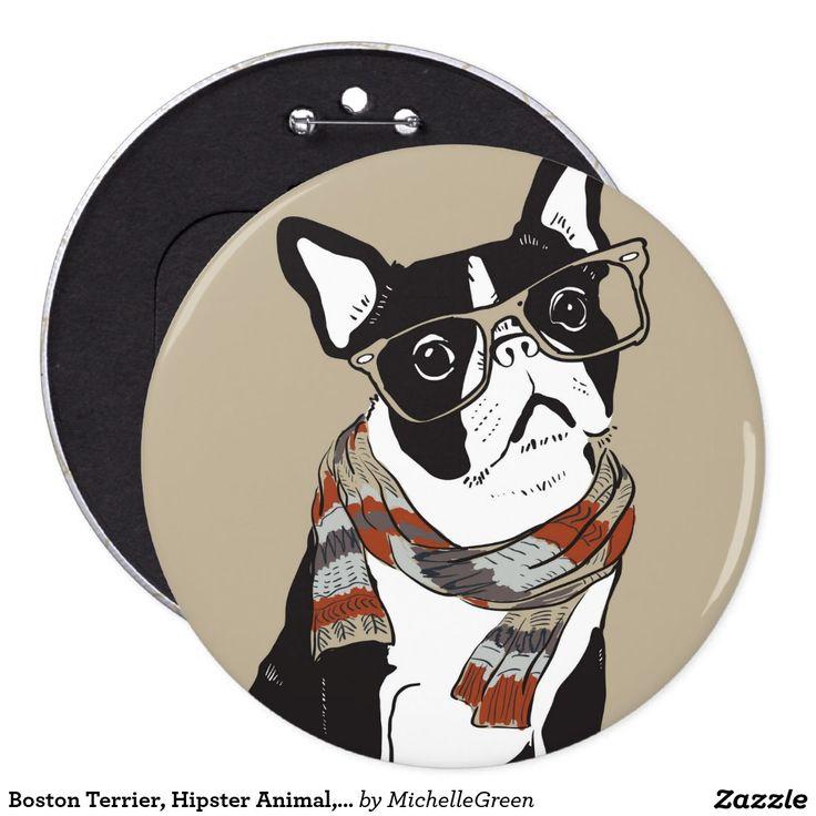 Boston Terrier, Hipster Animal, Hipster Dog Pinback Button