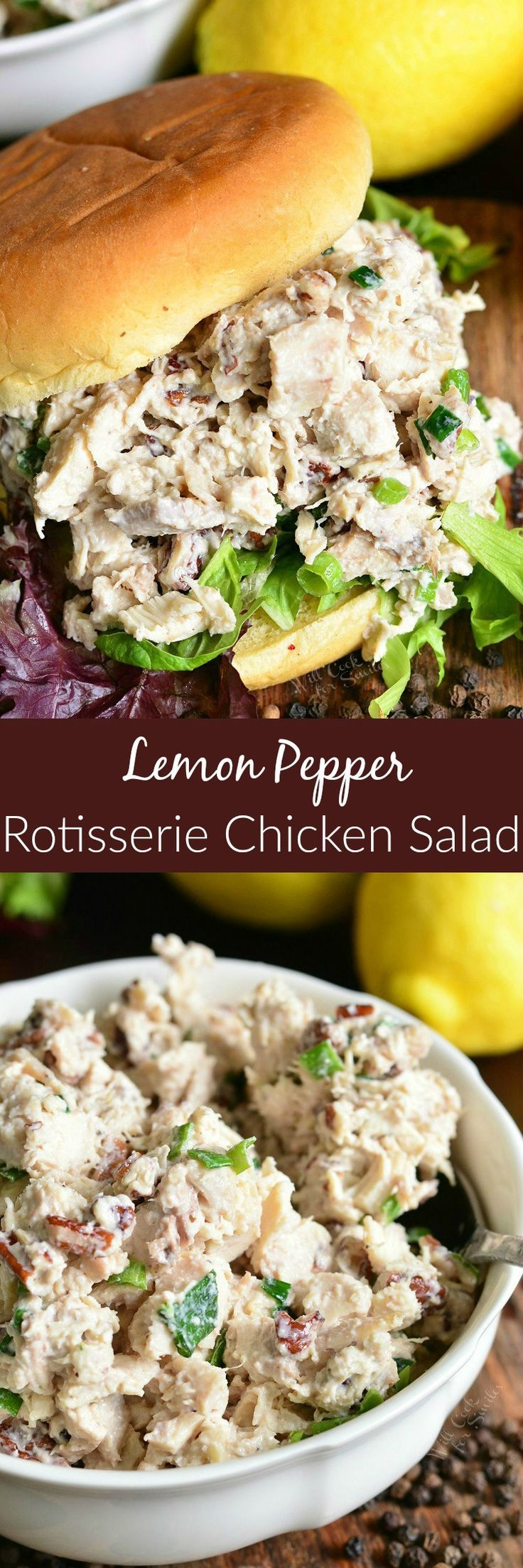 Lemon Pepper Rotisserie Chicken Salad. Delicious and tender chicken salad made with a pop of pecans, lemon pepper seasoning, green onions and lemon!