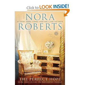 The Perfect Hope: Book Three of the Inn BoonsBoro Trilogy (The Inn Trilogy): Nora Roberts: 9780425246047: Amazon.com: Books