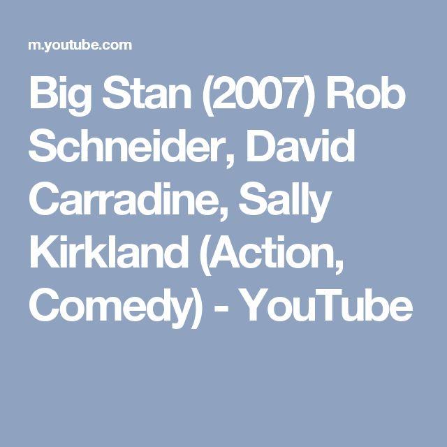 Big Stan (2007) Rob Schneider, David Carradine, Sally Kirkland (Action, Comedy) - YouTube