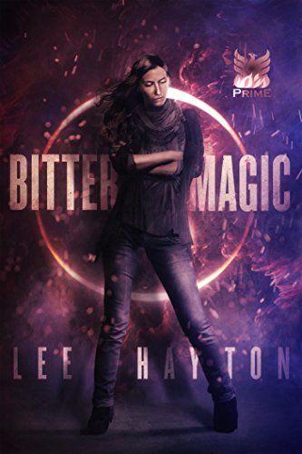 Bitter Magic (World War Magic) by [Hayton, Lee]