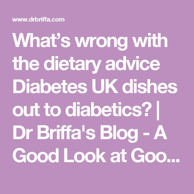 What's wrong with the dietary advice Diabetes UK dishes out to diabetics? | Dr Briffa's Blog - A Good Look at Good Health