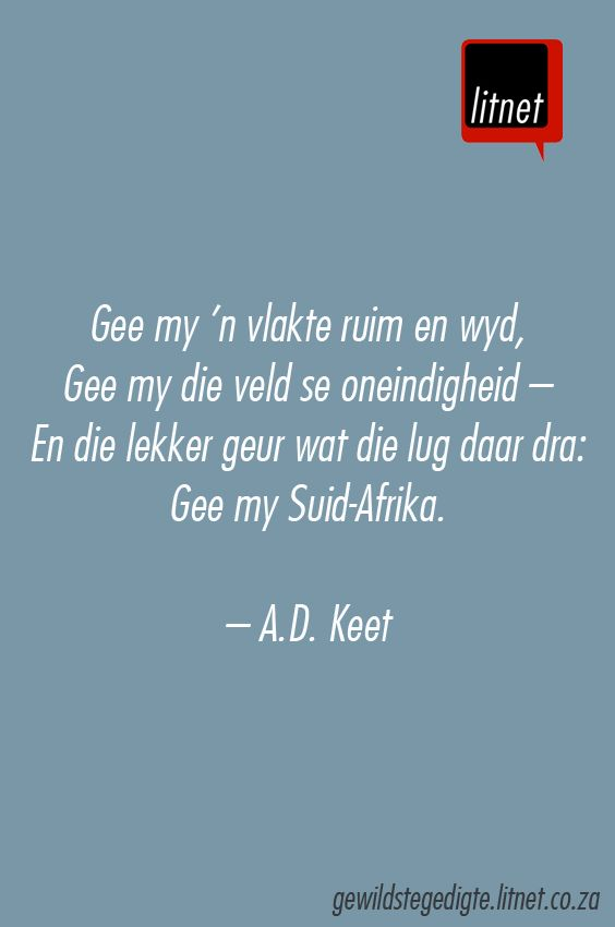 """""""Maar een Suid-Afrika"""" deur A.D. Keet #afrikaans #gedigte #nederlands #segoed…"""