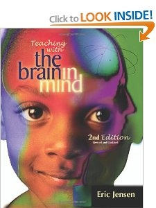 Teaching with the Brain in Mind, Revised 2nd Edition: Eric Jensen: 9781416600305: Amazon.com: Books