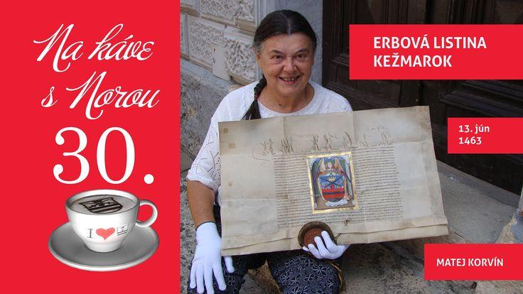 Na kávičke s Norou 30 - Erbová listina mesta Kežmarok