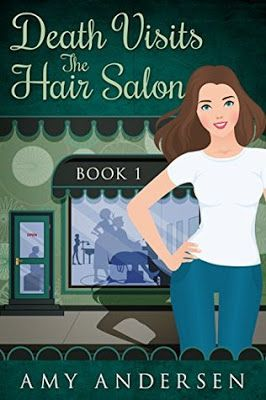 Captivated Reader: Death Visits The Hair Salon by Amy Andersen