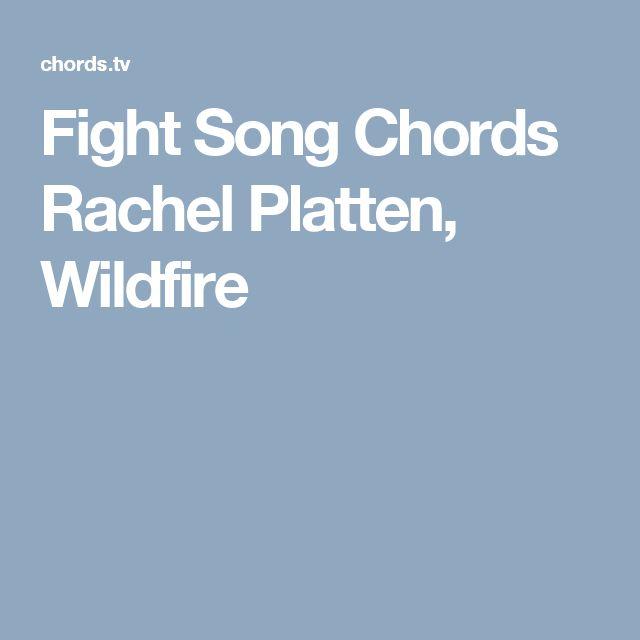 Fight Song Chords Rachel Platten, Wildfire