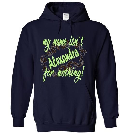 Alexandra-my name isnt  for nothing! T-Shirts, Hoodies (39.99$ ==► BUY Now!)