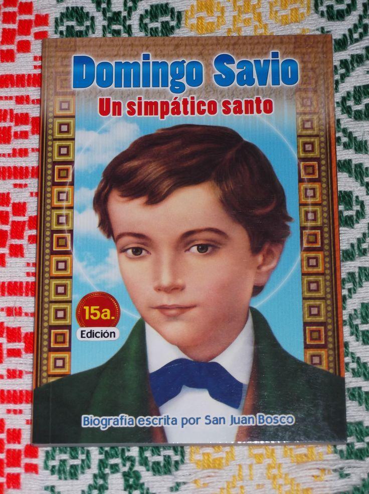 ♥Muchachos les comparto este libro que es PRECIOSO, quiera Dios que se lo lean, ¡¡¡es hermoso!!! † ►Domingo Savio (un simpático santo)◄ Descárguenlo PDF, es muy bonito.