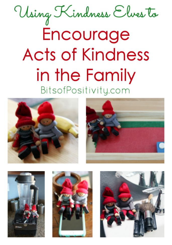 Ideas for using Kindness Elves to encourage kindness in the family ... the best way to start using Kindness Elves with toddlers and preschoolers.