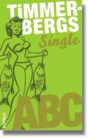 "Helge Timmerberg: ""Timmerbergs Single-ABC / Beziehungs-ABC"""