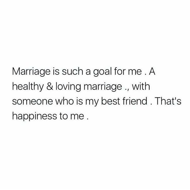 Yes. A healthy, loving marriage and kids stemming from that love are my dream.