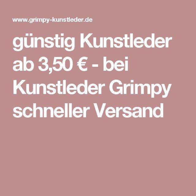 Günstig Kunstleder Ab 3,50 U20ac   Bei Kunstleder Grimpy Schneller Versand
