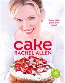 Cake by Rachel Allen Who doesn't love cake!