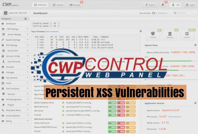Multiple Persistent XSS vulnerabilities in CentOS Web Panel