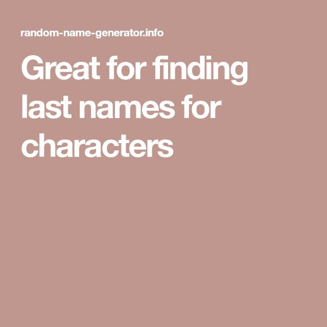 Great for finding last names for characters
