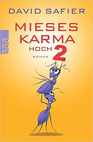 https://www.amazon.de/Mieses-Karma-hoch-David-Safier/dp/3499258145/ref=sr_1_1?ie=UTF8