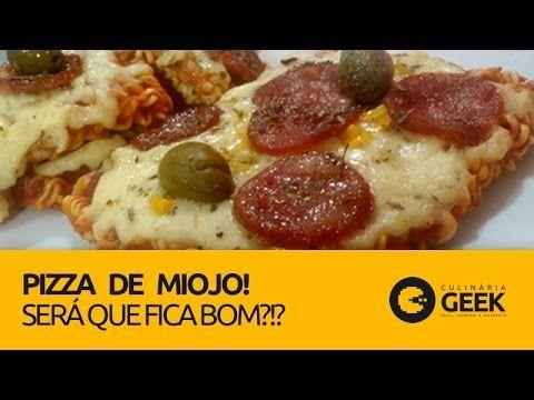COMO FAZER PIZZA DE MIOJO #69 - YouTube