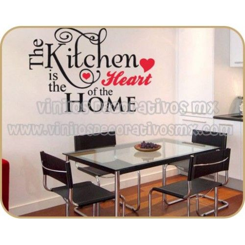 Vinilos Decorativos para Cocina 08 | The kitchen is the heart of the home