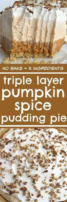 No bake triple layer pumpkin spice pudding pie is a delicious twist to classic pumpkin pie. It's a creamy, no bake pie with three layers of pumpkin spice flavor and only 5 ingredients. Perfect recipe for Thanksgiving dinner because it can be made the day
