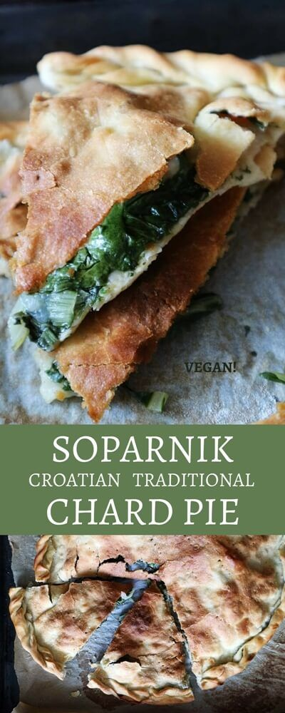 Soparnik, traditional Croatiand Swiss chard Pie. Simple but precious: it's declared as Intangible Cultural Heritage of Croatia. And it's vegan!