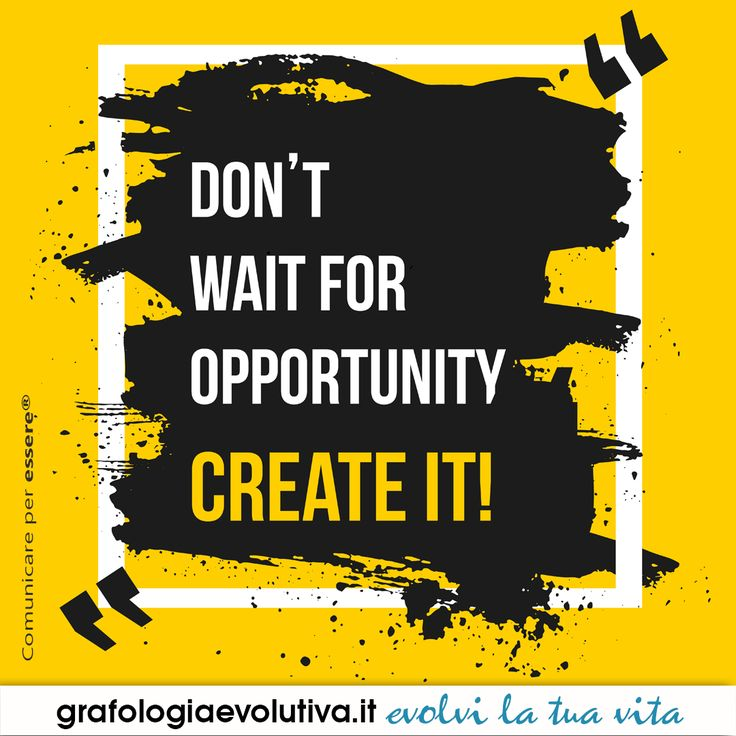 Non aspettare che arrivi un'occasione, creala! Don't wait for opportunity, create it! more on https://www.grafologiaevolutiva.it #handwritinganalysis #personaldevelopment #selfdevelopment #liveyourpotential #expressivewriting #lifecoach #grafologiaevolutiva #grafologia #graphology #growth #changemind #happiness #createyourfuture #createyourlife #success #inspiration #potential #mind #changemindset #mindfulness #cursivewriting #growth #growthtime #wellness #success #value #lifecoach #quotes…