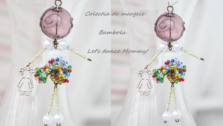 Bambola Let's dance mommy by Colectia de margele  Please visit https://www.facebook.com/pages/Colectia-de-margele/1392796917646011