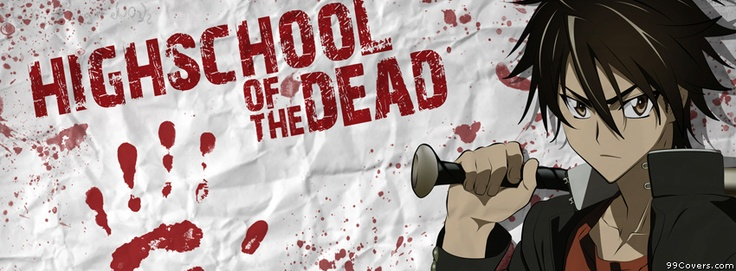 Highschool Of The Dead Facebook Covers