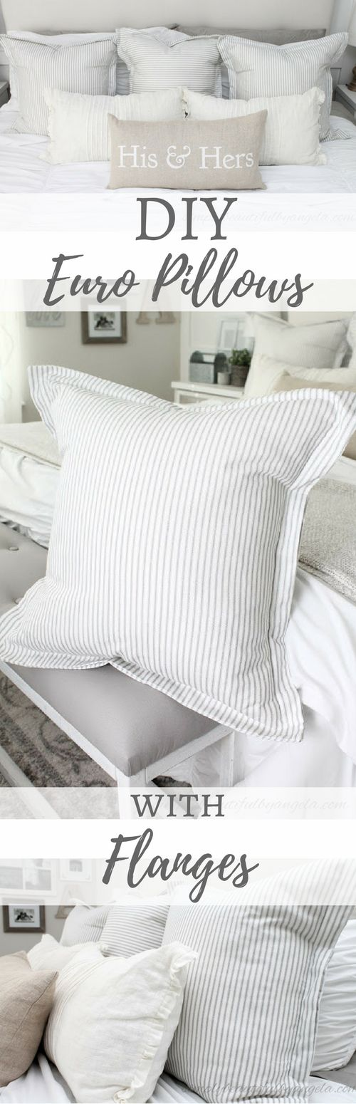 Simply Beautiful By Angela: DIY Euro Pillows With Flanges.  Farmhouse Ticking Pillows for Bed