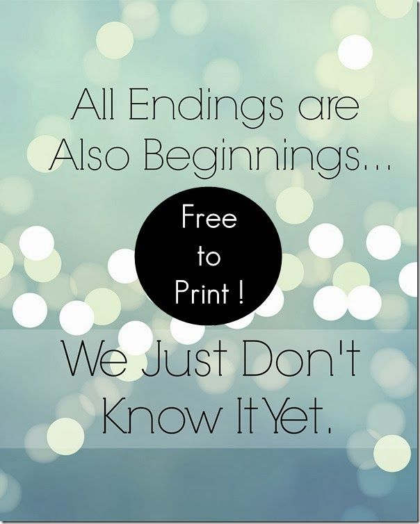 'All Endings Are Just Beginnings' Free Printable from Setting for Four