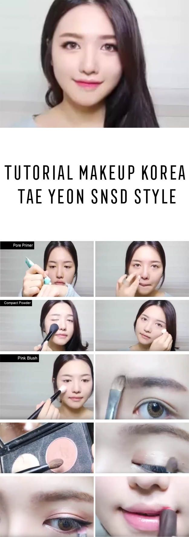 Best Korean Makeup Tutorials - Tutorial Makeup Korea - Tae Yeon Snsd Style - Natural Step By Step Tutorials For Ulzzang, Pony, Puppy Eyes, Eyeshadows, Kpop, Eyebrows, Eyeliner and even Hairstyles. Super Cute DIY And Easy Contouring, Foundation, and Simple Dewy Skin Help For Beginners - https://thegoddess.com/best-korean-makeup-tutorials