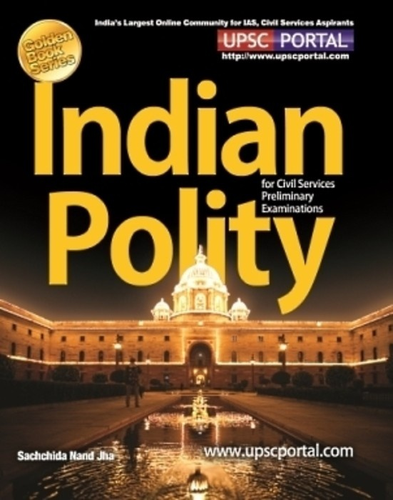 Indian Polity for IAS Civil Services Preliminary Examination, CSAT