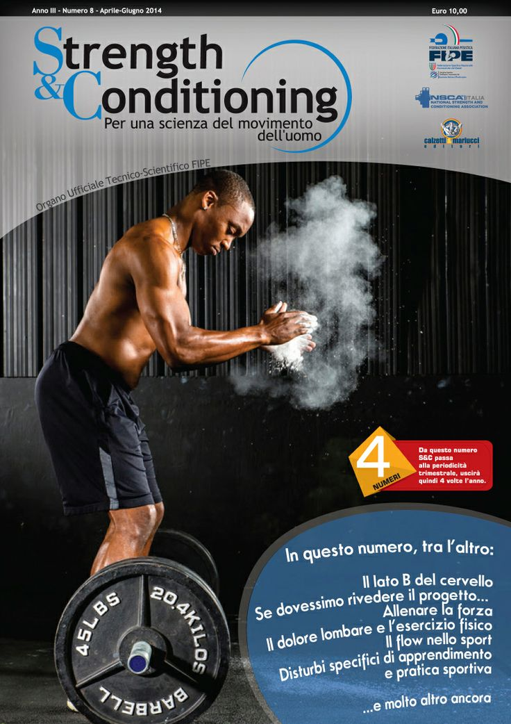 Strength & Conditioning 8, aprile/giugno 2014 http://www.calzetti-mariucci.it/shop/prodotti/strength-conditioning-n-8