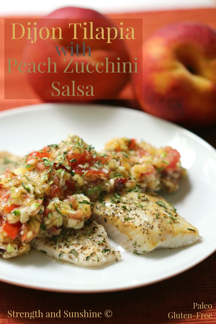 Dijon Tilapia with Peach Zucchini Salsa | Strength and Sunshine @RebeccaGF666 The subtle flavors of Dijon and basil on light tilapia, paired with a vibrant sweet but savory fresh peach zucchini salsa. A healthy, palate-pleasing gluten-free and paleo dinner entree.