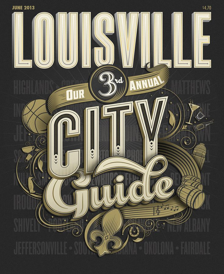 """Louisville Magazine City Guide Cover"" for Louisville Magazine.	Bryan Patrick Todd, Design & Illustration.	Suki Anderson, Art Director: Louisvil Magazines, Color Schemes, Typography Quotes, Graphics Design, Fonts, Cities Guide, Covers Art, Magazines Covers, City Guides"