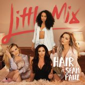 Hair (feat. Sean Paul) - Single little Mix