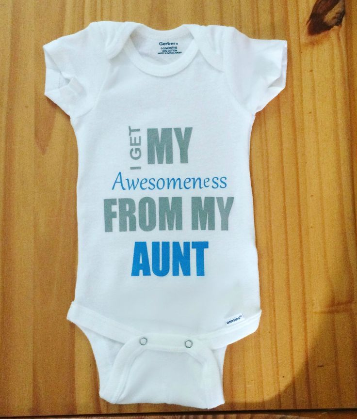 I Get My Awsomeness From My Aunt, Onesie For baby, Baby Gift, Outfit, Bodysuit by HannasHandmadeHobby on Etsy https://www.etsy.com/listing/245446990/i-get-my-awsomeness-from-my-aunt-onesie