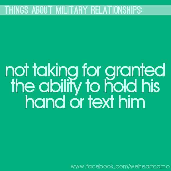Things About Military Relationships #16 (www.facebook.com/weheartcamo)