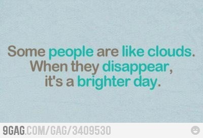 a bit mean but kind of funny: Funny Pics, Funny Pictures, Some People, Cloud, So True, Funny Photos, Sunny Day, Favorite Quotes, True Stories
