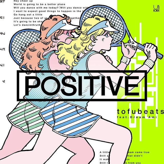 Tofubeats Positive - Tamio Iwaya (GraphersRock)