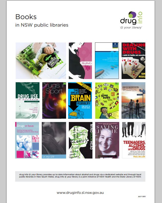 See the range of plain language books on drugs and alcohol in NSW public libraries at http://www.druginfo.sl.nsw.gov.au/forpublibs/docs/booklist.pdf