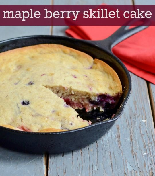 Maple Berry Skillet Cake | Real Food Real Deals #CanadaDay