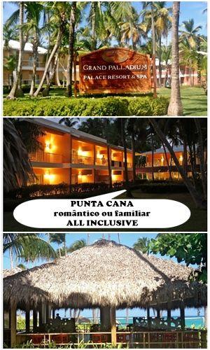 Hospedagem excepcional no Resort Grand Palladium Bavaro, na praia Bávaro, de Punta Cana - República Dominicana. All Inclusive, com áreas privativas para casais e demais instalações para uso familiar.