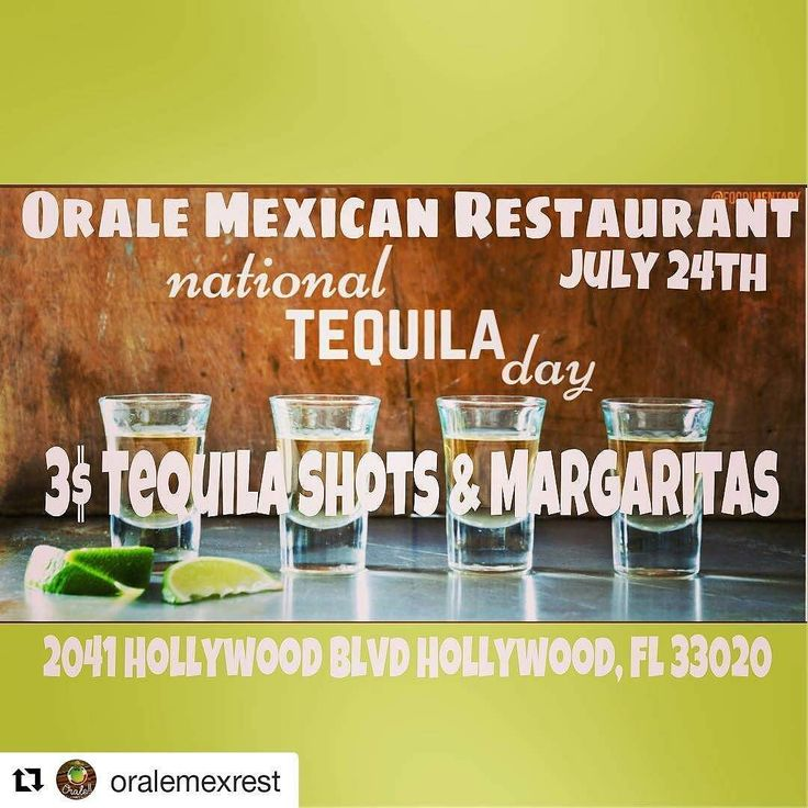 Credit to @oralemexrest  National Tequila Day    #HollywoodTapFL #HollywoodFL #HollywoodBeach #DowntownHollywood #Miami #FortLauderdale #FtLauderdale #Dania #Davie #DaniaBeach #Aventura #Hallandale #HallandaleBeach #PembrokePines #Miramar #CooperCity #Plantation #SunnyIsles #MiamiGardens #NorthMiamiBeach #Broward