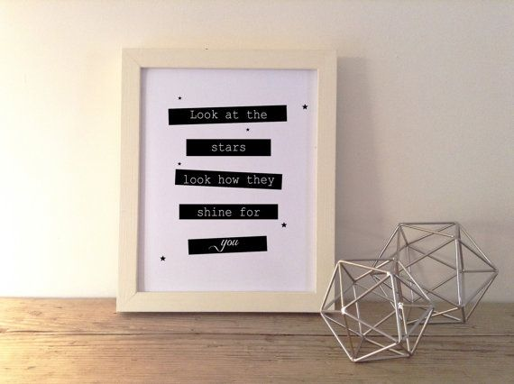 Printable Download / Look at the Stars Look How They Shine for you / Coldplay Song Lyrics / Nursery / Childrens Wall Art Decor  A lovely,