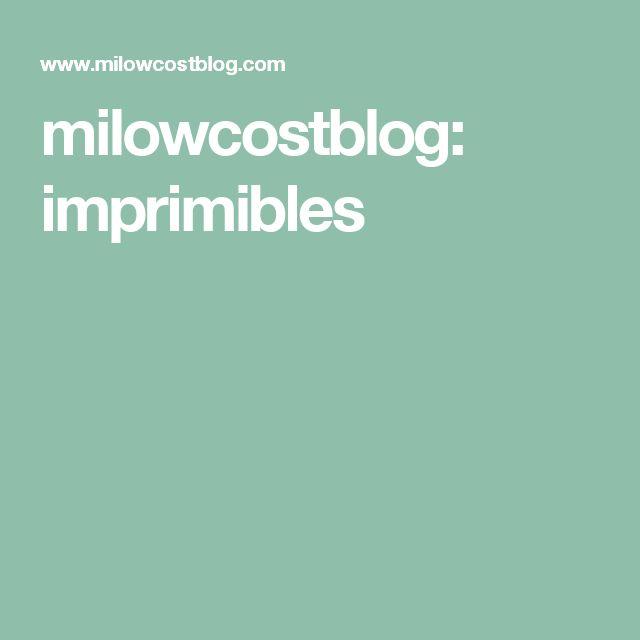milowcostblog: imprimibles
