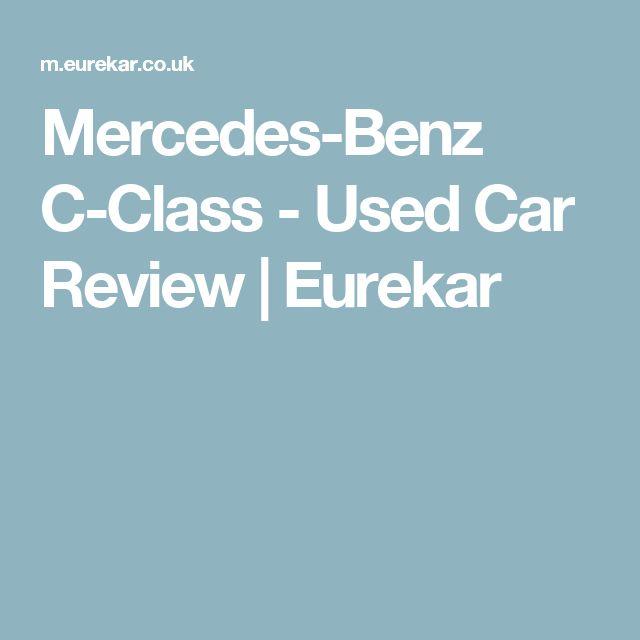 Mercedes-Benz C-Class - Used Car Review | Eurekar