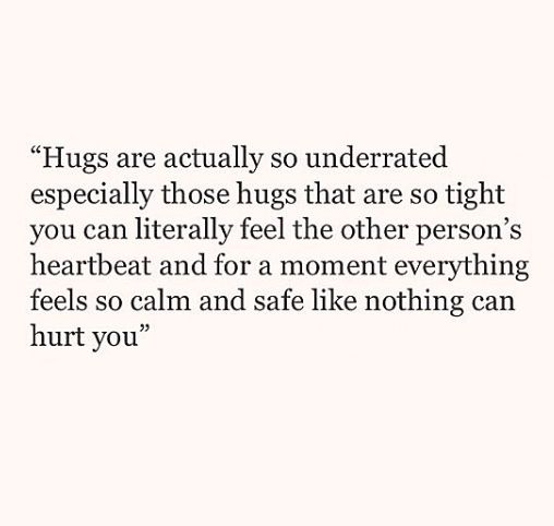 I could use one of these type hugs.